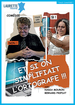 ET SI ON SIMPLIFIAIT L'ORTOGRAFE !!