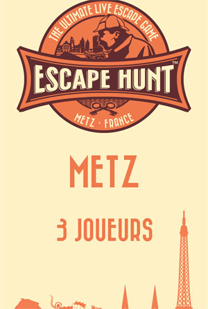 ESCAPE GAME METZ - 3 PERSONNES