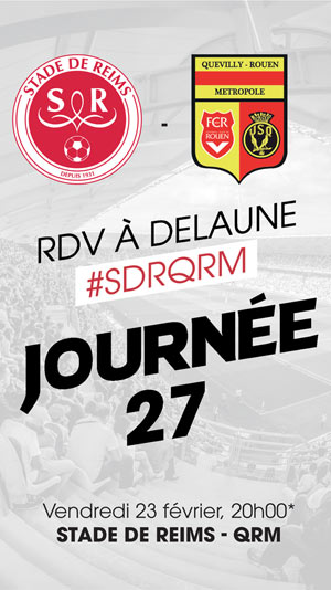 STADE DE REIMS / QUEVILLY ROUEN