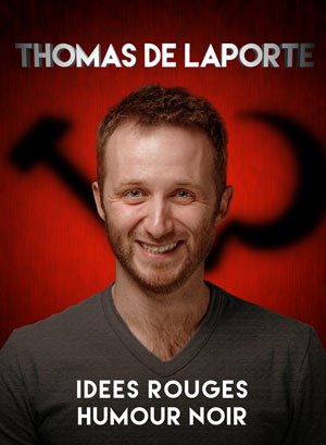 THOMAS DE LAPORTE IDEES ROUGES