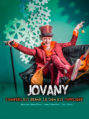 JOVANY : L'UNIVERS EST GRAND,