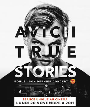 AVICII : TRUE STORIES