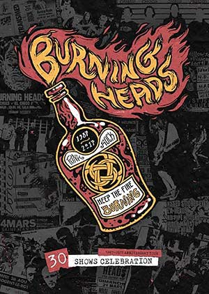 BURNING HEADS : 30 ANS