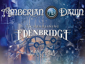 AMBERIAN DAWN +EDENBRIDGE +MANZANA