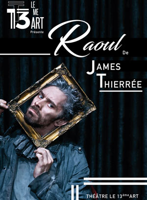 RAOUL - JAMES THIERREE