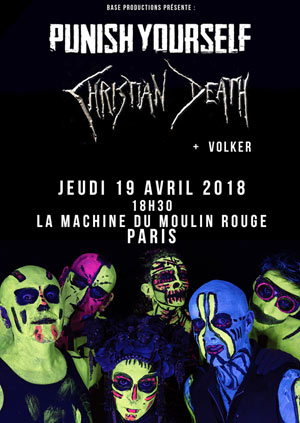 PUNISH YOURSELF + CHRISTIAN DEATH