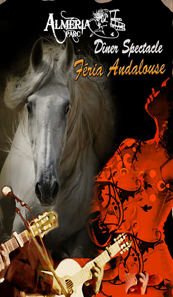 SPECTACLE EQUESTRE FERIA ANDALOUSE
