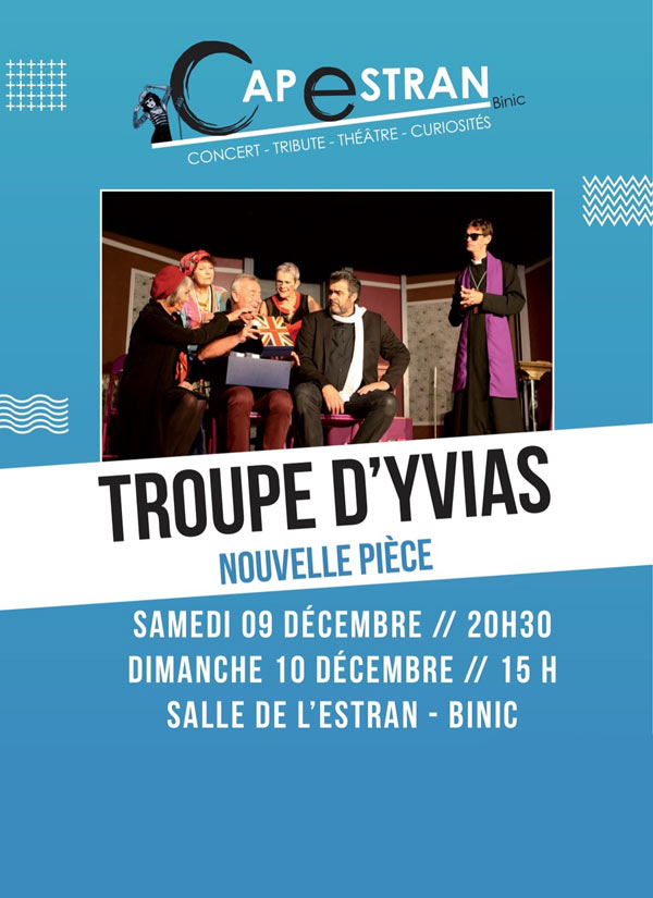 LA TROUPE THEATRAL D YVIAS