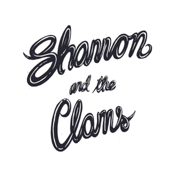 SHANNON & THE CLAMS + HOWLIN' JAWS