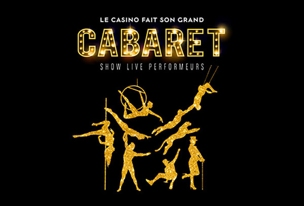 LE CASINO FAIT SON GRAND CABARET
