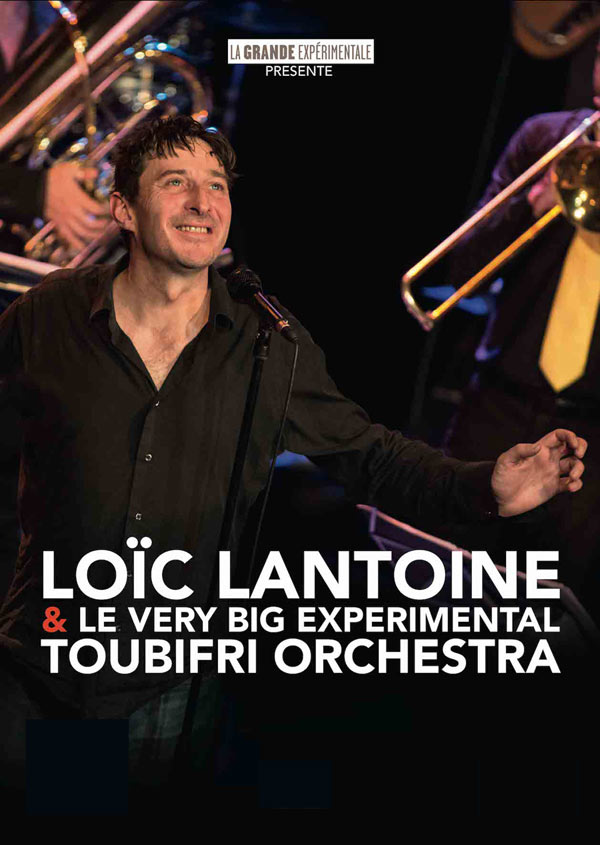 LOIC LANTOINE & LE VERY BIG
