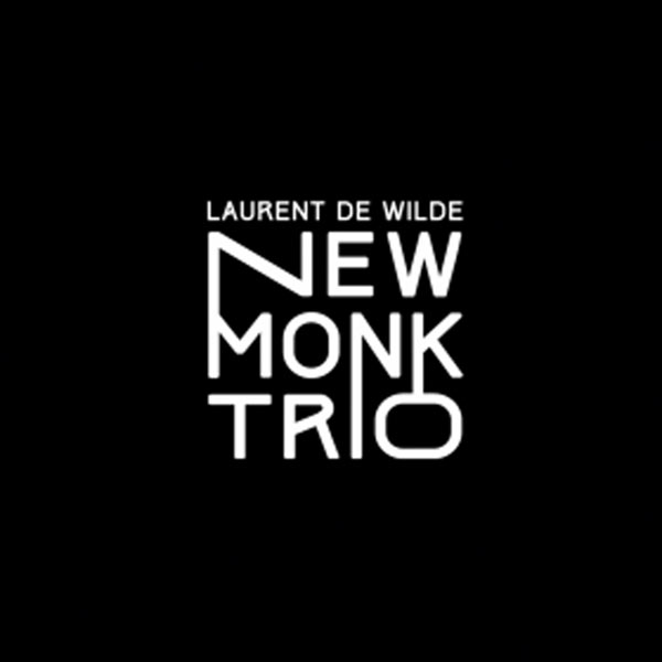 LAURENT DE WILDE - NEW MONK TRIO