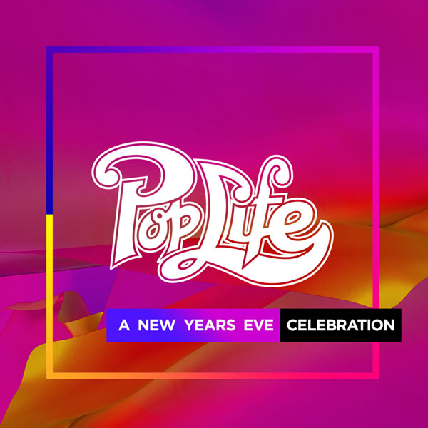 POPLIFE - NEW YEAR'S EVE