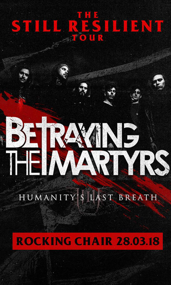 BETRAYING THE MARTYRS + SUPPORT