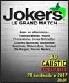 Réservation JOKERS - LE GRAND MATCH