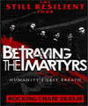 Réservation BETRAYING THE MARTYRS + SUPPORT