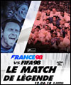 Réservation FRANCE 98 VS FIFA 98