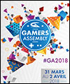 Réservation GAMERS ASSEMBLY 2018