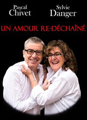 UN AMOUR RE-DECHAINE