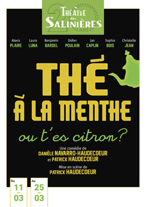 THE A LA MENTHE OU T'ES CITRON