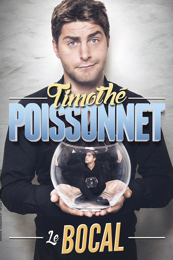 TIMOTHE POISSONNET DANS LE BOCAL