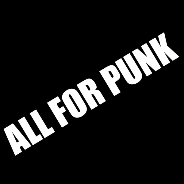 ALL FOR PUNK