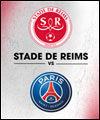Réservation STADE DE REIMS / PARIS ST-GERMAIN