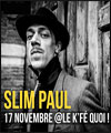 Réservation SLIM PAUL