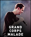 Réservation GRAND CORPS MALADE