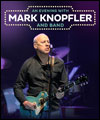 Réservation AN EVENING WITH MARK KNOPFLER