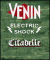 Réservation VENIN+ELECTRIC SHOCK+CITADELLE