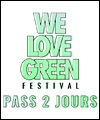 Réservation WE LOVE GREEN - PASS 2 JOURS