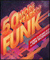 Réservation 50 MORE YEARS OF FUNK #5