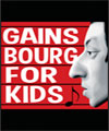 Réservation GAINSBOURG FOR KIDS (FR)