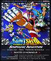 Réservation SAINT SEIYA SYMPHONIC ADVENTURE