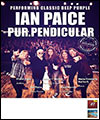 Réservation IAN PAICE FEAT PURPENDICULAR